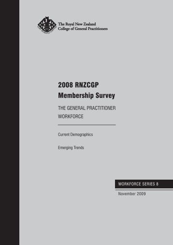 Workforce Series Report 8 2008 - The Royal New Zealand College ...