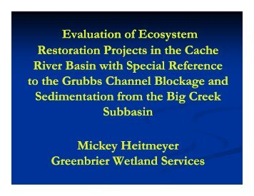 Evaluation of Ecosystem Restoration Projects