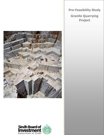 Pre-feasibility Granite Quarry Project - Sindh Board Of Investment ...