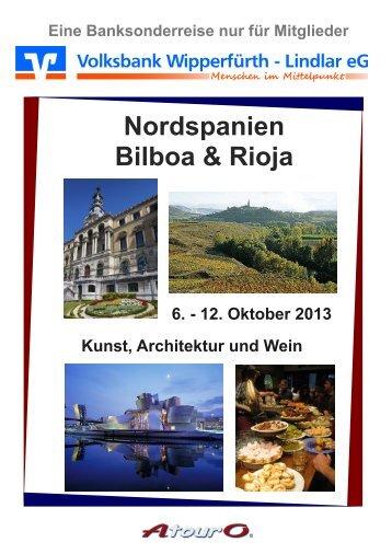 Nordspanien Bilboa & Rioja - Volksbank Wipperfürth-Lindlar eG