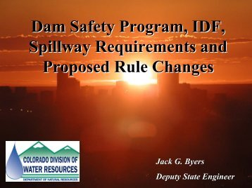 Dam Safety Program, IDF, Spillway Requirements and Proposed