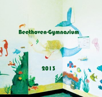 Beethoven-Gymnasium 2013 - Beethoven-Gymnasium Bonn