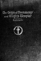 john-r-bennett-the-origin-of-freemasonry-and-knights-templar