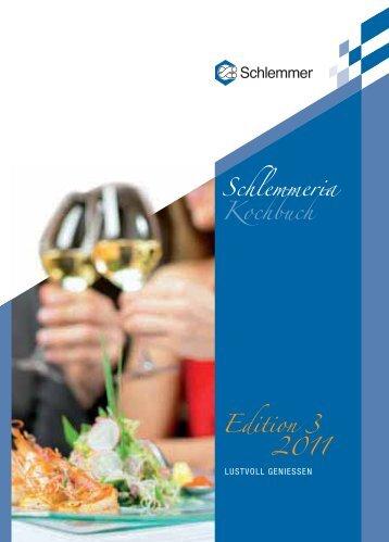 Schlemmeria Kochbuch Edition 3 2011