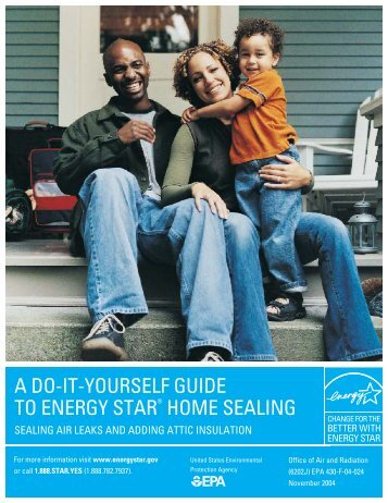 a do-it-yourself guide to energy star® home sealing - Efficiency ...