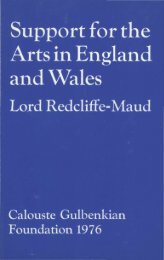 Support for the Arts in England and Wales - Calouste Gulbenkian ...