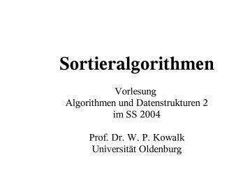 Grundlagen (Sortieralgorithmen) - Universität Oldenburg