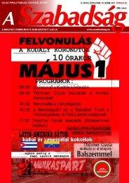 II. (XVIII.) ÉVFOLYAM, 15. SZÁM 2007. ÁPRILIS 26. - A Szabadság