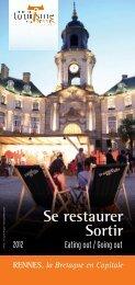Se restaurer, sortir 2012 - Office de Tourisme de Rennes Métropole