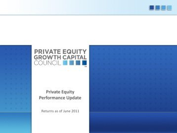 PEGCC Presentation (Large) - Private Equity Growth Capital Council