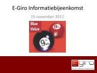 E-Giro Informatiebijeenkomst - The Index People BV