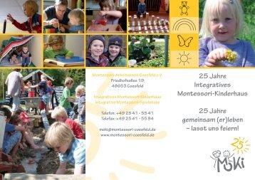 25 Jahre Integratives Montessori-Kinderhaus 25 Jahre gemeinsam ...