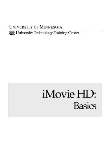iMovie Basics - OIT - University of Minnesota