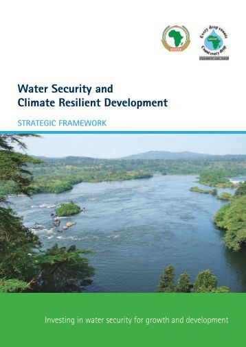Water Security and Climate Resilient Development - Global Water ...