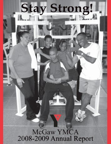 McGaw YMCA 2009 Annual Report - The McGaw YMCA