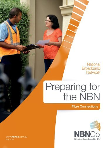 NBN Co Marketing - Preparing for NBN - Fibre Connections