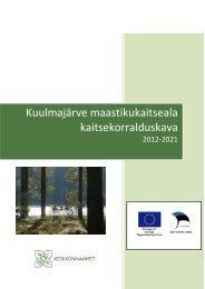Kuulmajärve maastikukaitseala kaitsekorralduskava - Keskkonnaamet