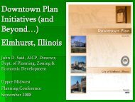 Downtown Plan Initiatives (and Beyond…) Elmhurst, Illinois