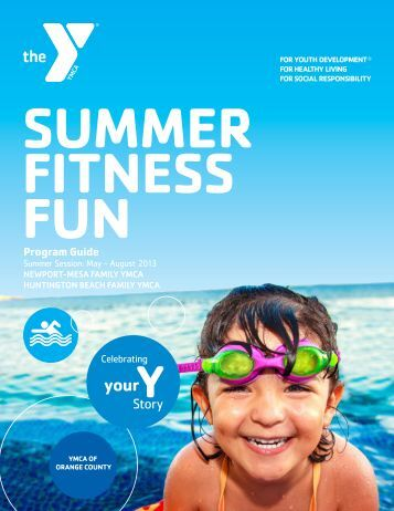 Summer 2013 Program Guide - YMCA of Orange County