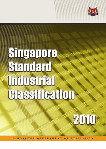 Singapore Standard Industrial Classification 2010 - Statistics ...