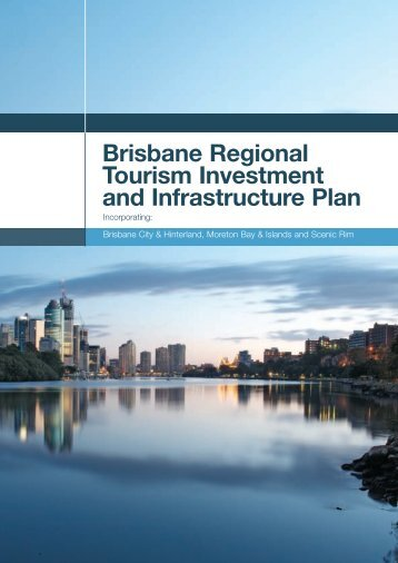 Brisbane Regional Tourism Investment and Infrastructure Plan