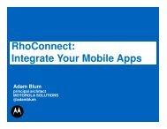 RhoConnect - Motorola Solutions LaunchPad Developer Community