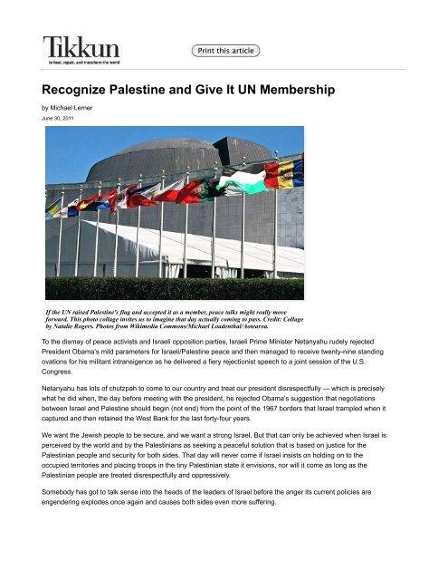 Recognize Palestine and Give It UN Membership   Tikkun Magazine