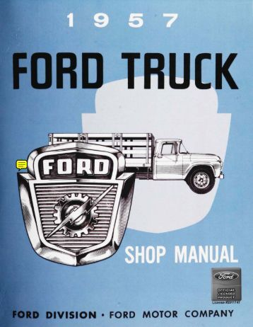 DEMO - 1957 Ford Truck Shop Manual - ForelPublishing.com