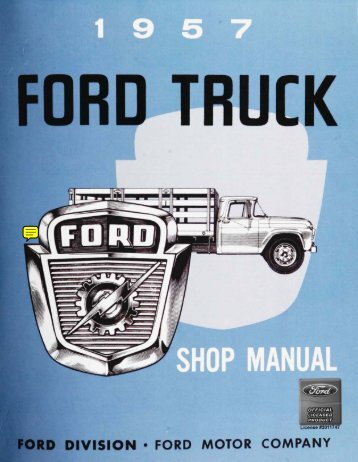 DEMO - 1957 Ford Truck Shop Manual - ForelPublishing.com
