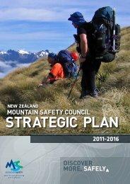 2011 - 2016 Strategic Plan - New Zealand Mountain Safety Council