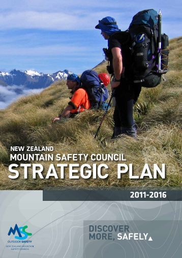 2011 - 2016 Strategic Plan - New Zealand Mountain Safety Council