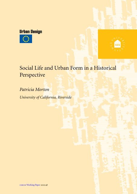 Social Life and Urban Form in a Historical Perspective