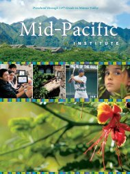 See the MPI View Book - Mid-Pacific Institute