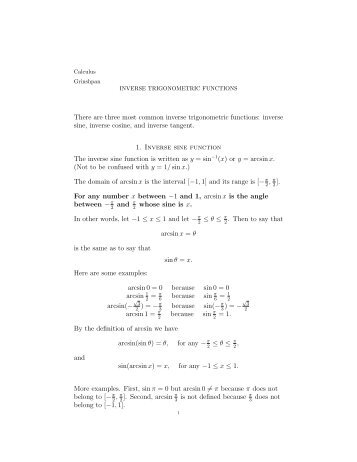 There are three most common inverse trigonometric functions ...