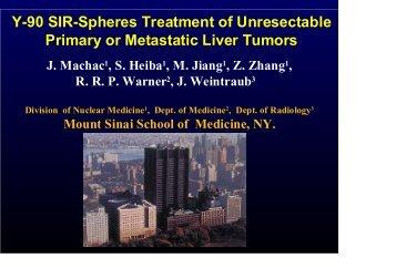 Y-90 SIR-Spheres Treatment of Unresectable Primary or Metastatic ...