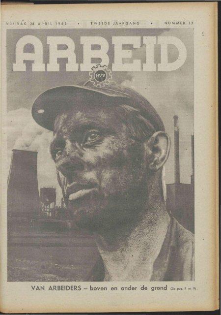 Arbeid (1942) nr. 17 - Vakbeweging in de oorlog