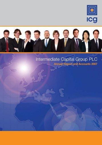 Full year annual report 2007 - Intermediate Capital Group PLC