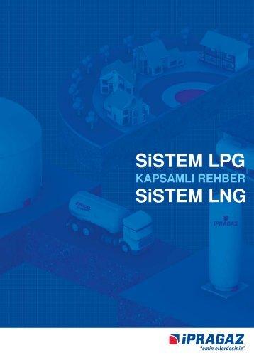 Sistem LPG-LNG Kapsamlı Rehber - İpragaz