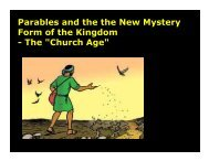 Parables and the the New Mystery Form of the Kingdom - The ...