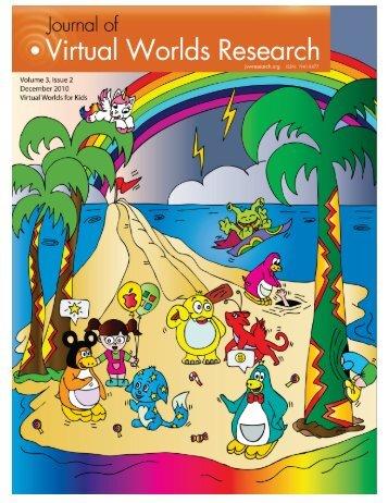 Volume 3, Number 2 Virtual Worlds for Kids December 2010