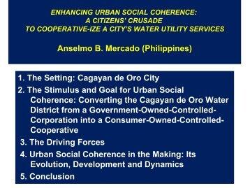 Anselmo B. Mercado (Philippines) 1. The Setting: Cagayan de Oro ...