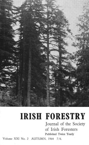Download Full PDF - 27.89 MB - The Society of Irish Foresters