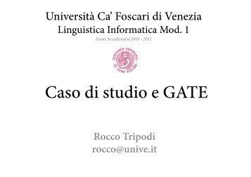 Caso di studio e GATE - Laboratorio di Linguistica computazionale