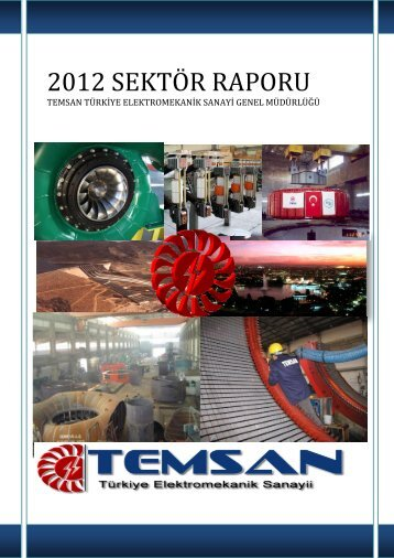 2012 Sektör Raporu - Enerji ve Tabii Kaynaklar Bakanlığı