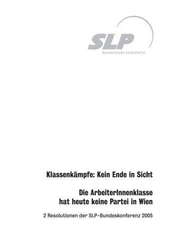 Klassenkämpfe: Kein Ende in Sicht Die ArbeiterInnenklasse ... - SLP