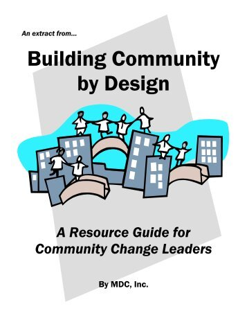 Building Community by Design -- An Extract - MDC