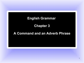 English Grammar Chapter 3 A Command and an ... - Be Cruciform!