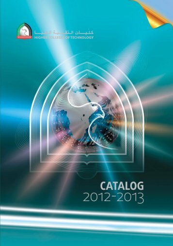 HCT Catalog 2012-2013 - Higher Colleges of Technology