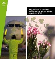 Memoria de la gestión ambiental de aeropuertos ... - Aena.es
