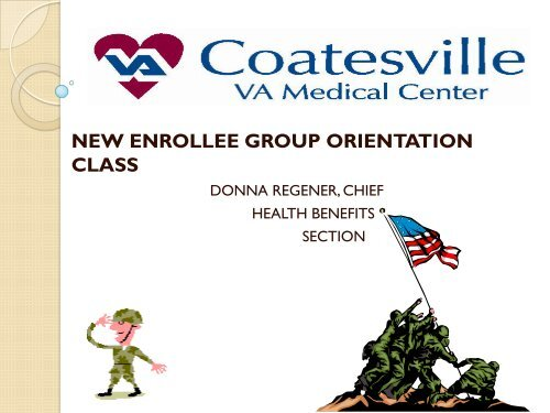 NEW ENROLLEE GROUP ORIENTATION CLASS - Coatesville VA